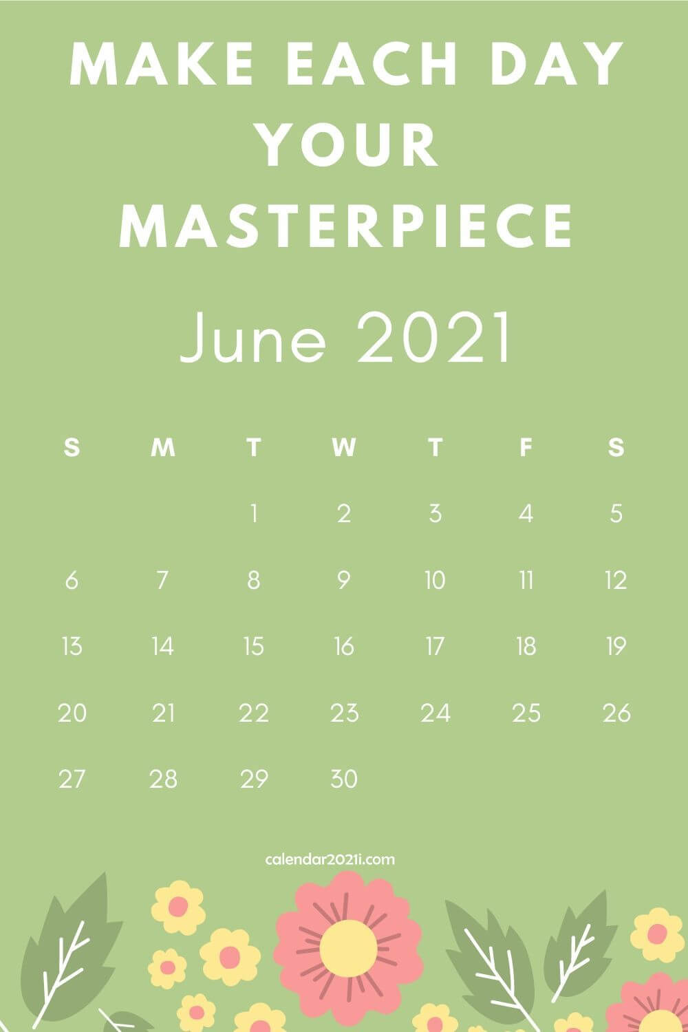 Inspiring June 2021 Calendar with Quotes