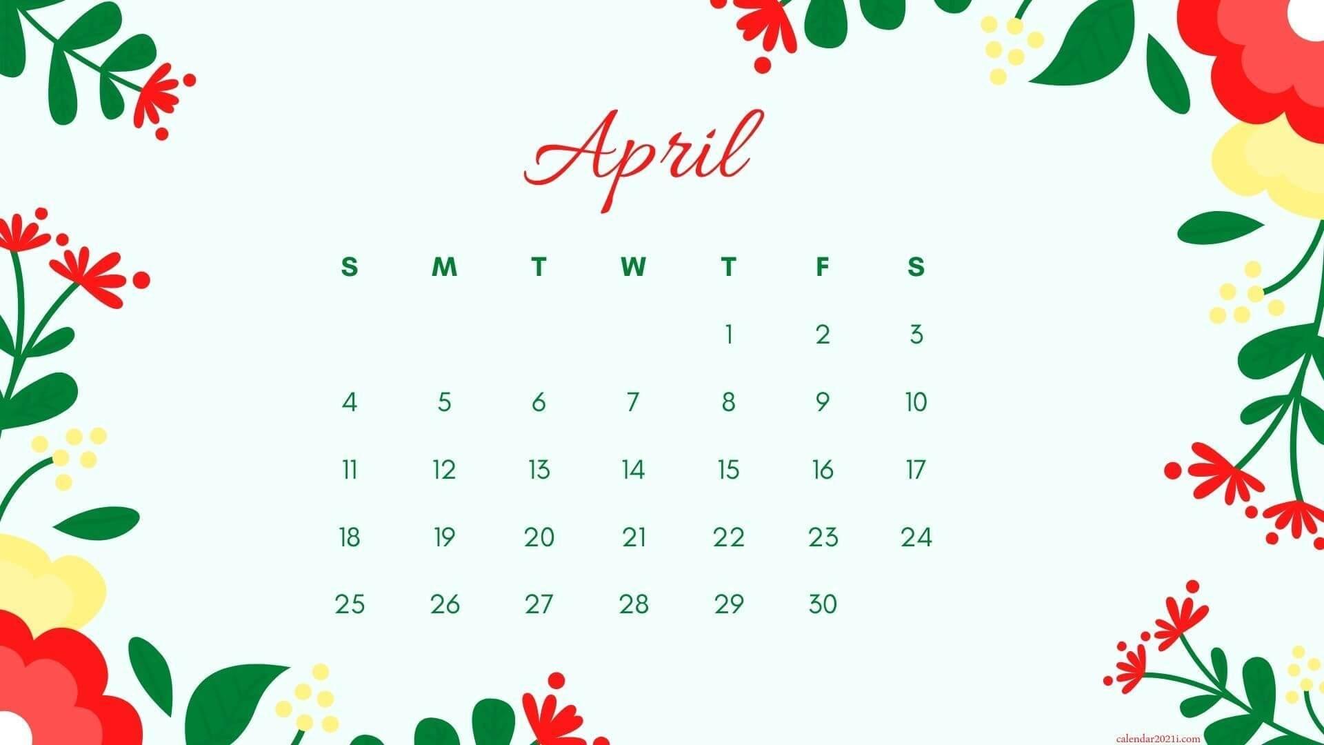 Floral April 2021 Calendar Wallpaper for Desktop